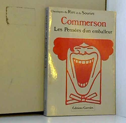 9782705001674: Pens�es d'un emballeur : Pour faire suite aux Maximes de La Rochefoucauld (Collection Classiques du rire et du sourire)