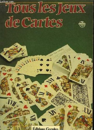 9782705002473: Tous les jeux de cartes. les réussites.