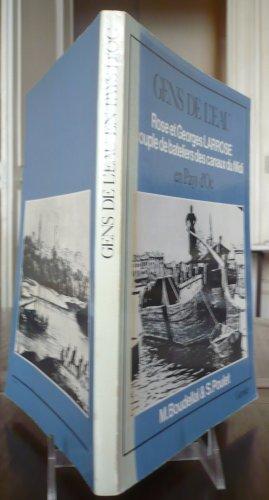 9782705003005: Gens de l'eau en pays d'oc: Un couple de bateliers des canaux du Midi, Rose et Georges Larrose (Collection Hier le quotidien)