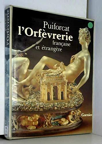 L'orfèvrerie française et e�trangère (French Edition):...