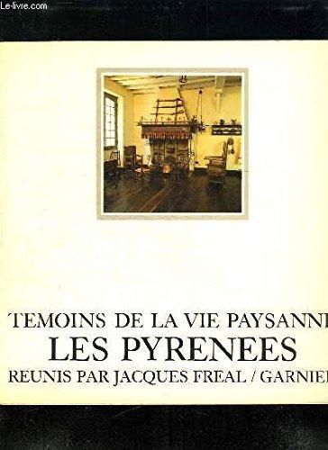 9782705003425: Témoins de la vie paysanne: Les Pyrénées