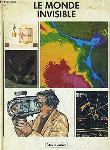 9782705004309: The invisible world (Exploration and discovery)