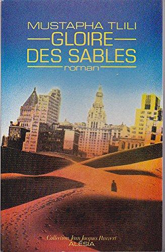9782705004507: Gloire des sables (Alésia) (French Edition)