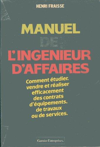 9782705004712: Manuel de l'ingénieur d'affaires