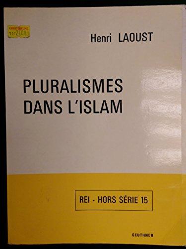 9782705301392: Pluralismes dans l'Islam