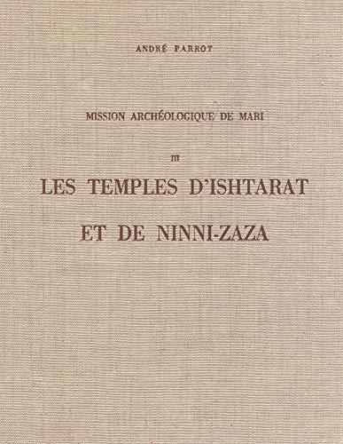 Mission Archéologique de Mari, Vol.III: les Temples d Ishtarat et de Ninni-Zaza (2705309403) by [???]