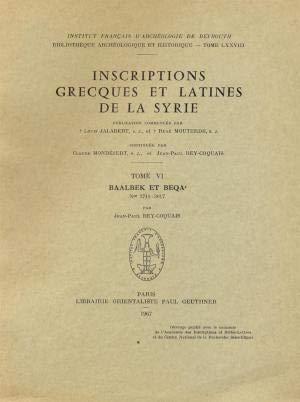 9782705313951: inscriptions grecques et latines de la syrie vi: baalbeck et beka