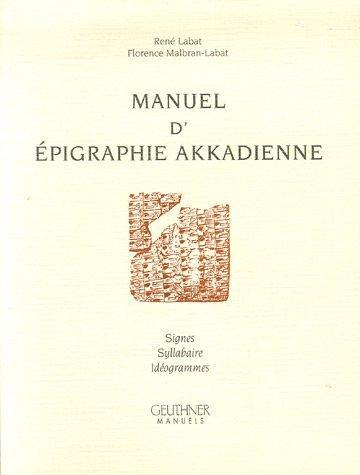 9782705335830: Manuel D'epigraphie Akkadienne.: Sixieme Edition, Augmentee D'addenda