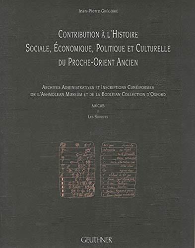 Contribution à l'histoire sociale, économique, politique et culturelle du proche...