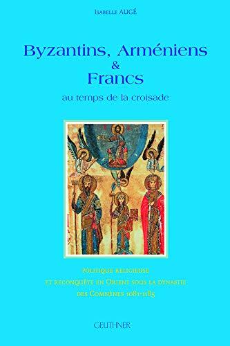 9782705337773: Byzantins, armeniens et francs au temps de la croisade