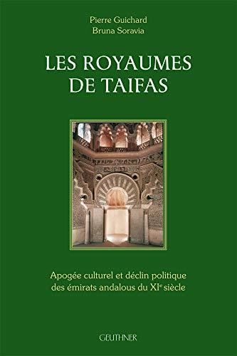 9782705337957: Les royaumes de Taifas : Apogée culturel et déclin politique des émirats andalous du XIe siècle
