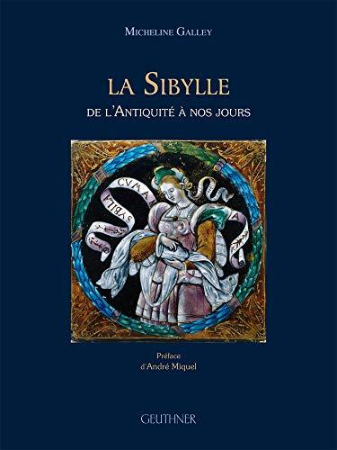 La Sibylle: De l'Antiquité à nos jours (9782705338367) by [???]