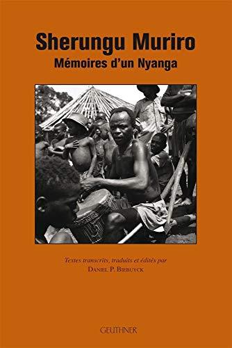 Sherungu Muriro - Mémoires d'un Nyanga: BIEBUYCK ( Daniel