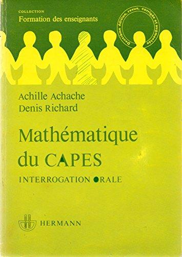 9782705613822: Mathématique du CAPES, interrogation orale