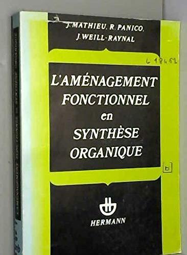 9782705613860: L'am�nagement fonctionnel en synth�se organique