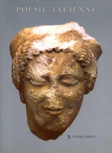 Poésie ancienne de l'Antiquité à la fin: BERES, Pierre