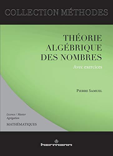 Théorie algébrique des nombres. Deuxième et troisième cycles (2705655891) by Pierre Samuel