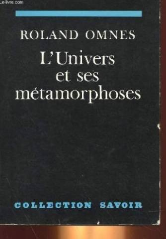 L' Univers et ses Métamorphoses: Omnes (Roland)