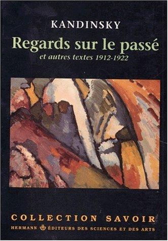 9782705657581: Regards sur le passé et autres textes, 1912-1922 (Collection Savoir) (French Edition)