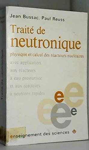 9782705658441: Trait� de neutronique