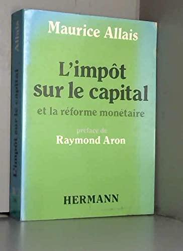 9782705658601: L'Imp�t sur le capital et la r�forme mon�taire