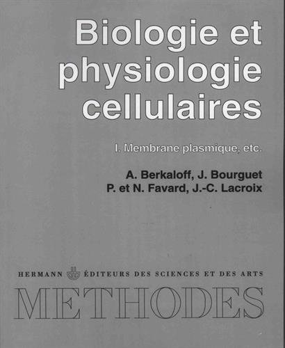9782705658762: Biologie et physiologie cellulaires I t 1 (French Edition)