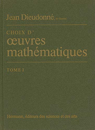 9782705659226: Choix d'oeuvres mathematiques (French Edition)
