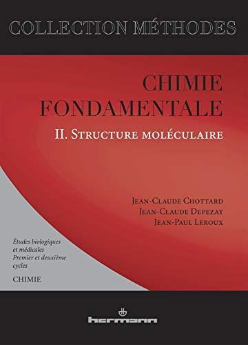 9782705659370: Chimie fondamentale. Études biologiques et médicales: Volume 2. Structure moléculaire (HR.METHODES) (French Edition)