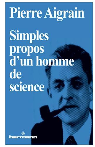 9782705659578: Simples propos d'un homme de science