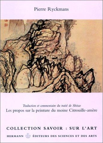 9782705659820: Les propos sur la peinture de moine Citrouille-Amère (Collection Savoir) (French Edition)
