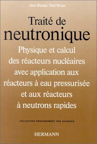 9782705660116: Traité de neutronique. Troisième cycle