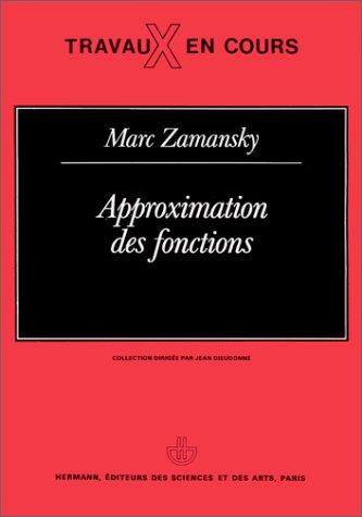 9782705660130: Approximation des fonctions (Travaux en cours) (French Edition)