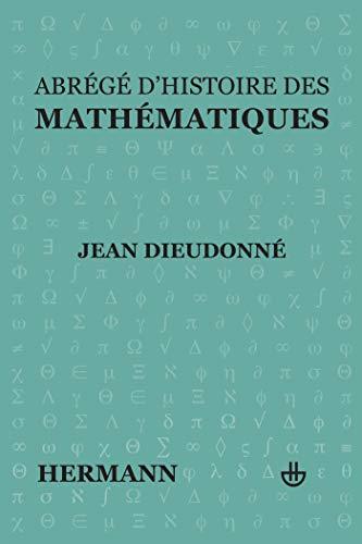 9782705660246: Abrégé d'histoire des mathématiques, 1700-1900