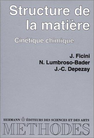 9782705660413: Elément de chimie physique. Structure de la matière - Cinétique chimique, tome 1 - Premier cycle