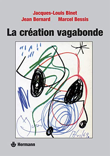 9782705660512: La Creation vagabonde (Collection Savoir) (French Edition)