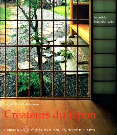 9782705660581: Créateurs du Japon: Le pont flottant des songes (French Edition)