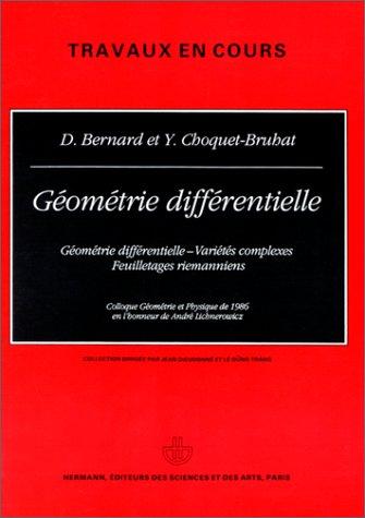Geometrie differentielle: Geometrie differentielle, varietes complexes, feuilletages
