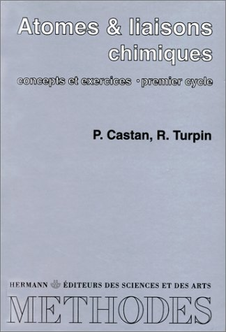 9782705661984: Atomes et liaisons chimiques (French Edition)