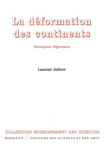 9782705662714: La déformation des continents. Exemples régionaux