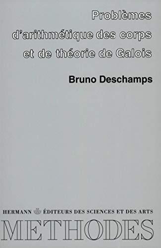 9782705663797: Problèmes d'arithmétique des corps et de théorie de Galois