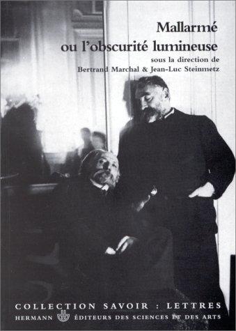 9782705663919: Mallarmé, ou, L'obscurité lumineuse (Collection Savoir. Lettres) (French Edition)