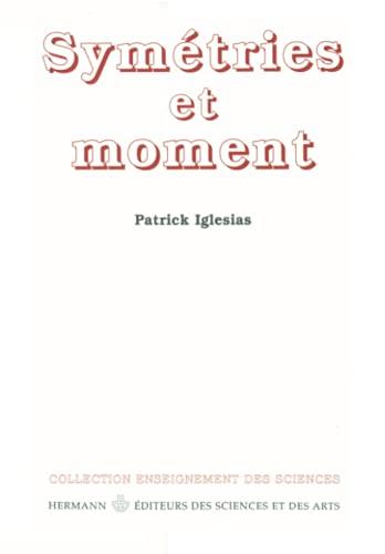 9782705664190: Symetries et moment