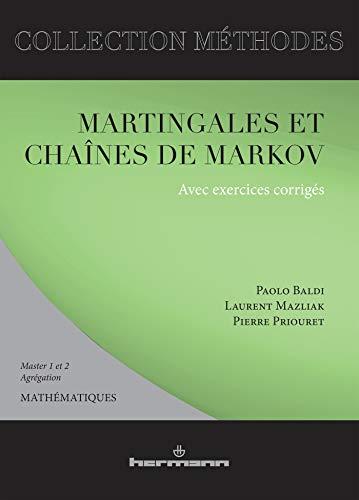 9782705664251: Martingales et cha�nes de Markov. Th�orie �l�mentaire et exercices corrig�s, �dition 2001