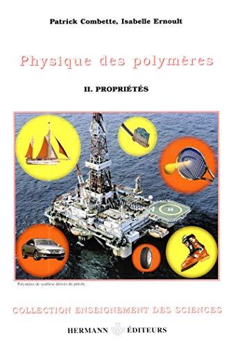 9782705665609: Phsysique des polymères : Tome 2, Propriétés