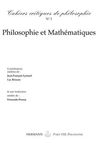 9782705666187: Cahiers critiques de philosophie, N° 3, automne 2006 : Philosophie et Mathématiques