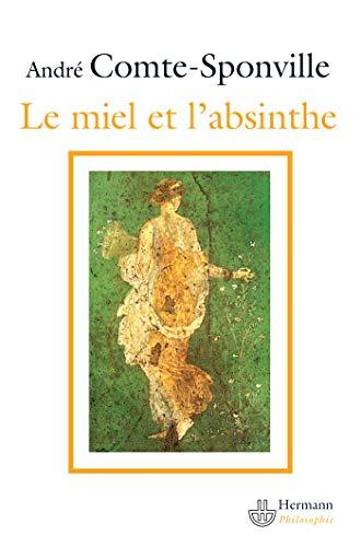 Le miel et l'absinthe. Poésie et philosophie chez Lucrèce.: COMTE-SPONVILLE (...