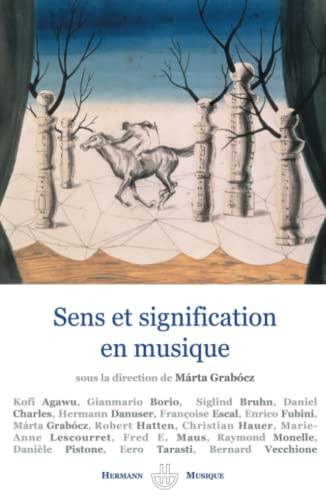 Sens et signification en musique: Marta Grabocz