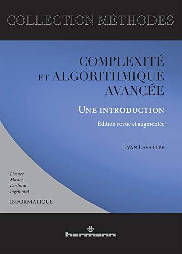 9782705667269: Complexité et algorithmique avancée : Une introduction (Méthodes)