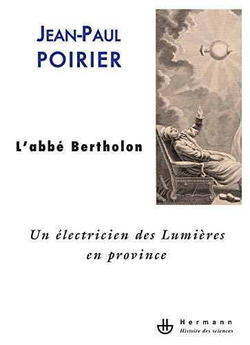 9782705667283: L'abbé Bertholon : Un électricien des Lumières en province