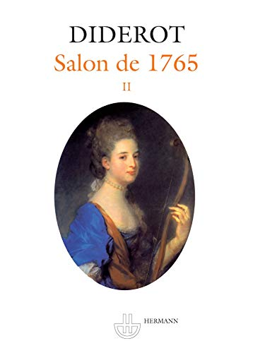 9782705668297: Salon de 1765. Salons, Tome 2. Edition critique